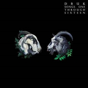 DBUK - SONGS ONE THROUGH SIXTEEN (2LP)