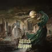WITCH RIPPER - HOMESTEAD