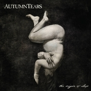 AUTUMN TEARS - THE ORIGIN OF SLEEP