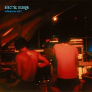 ELECTRIC ORANGE - UNTERWASSER, VOL. 2 (2LP)