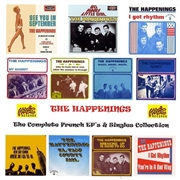 HAPPENINGS - COMPLETE FRENCH EP'S & SINGLES