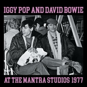 POP, IGGY -& DAVID BOWIE- - AT THE MANTRA STUDIOS, 1977