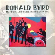 BYRD, DONALD - THANK YOU... FOR F.U.M.L.