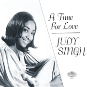 SINGH, JUDY - A TIME FOR LOVE