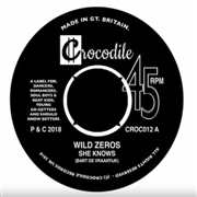 WILD ZEROS - SHE KNOWS/NOBODY CAN TELL US