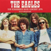 EAGLES - DON KIRSCHNER'S ROCK CONCERT 1978