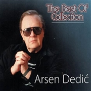 DEDIC, ARSEN - BEST OF COLLECTION