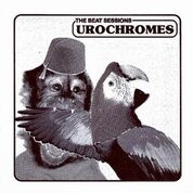 UROCHROMES - BEAT SESSIONS