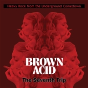 VARIOUS - BROWN ACID: THE SEVENTH TRIP (WHITE)