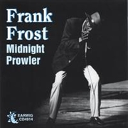 FROST, FRANK - MIDNIGHT PROWLER