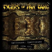 TYGERS OF PAN TANG - (BOX) HELLBOUND SPELLBOUND 81 (2LP+CD)