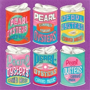 PEARL & THE OYSTERS - CANNED MUSIC