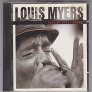 MYERS, LOUIS - TELL MY STORY MOVIN'