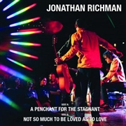 RICHMAN, JONATHAN - A PENCHANT FOR THE STAGNANT