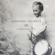 "DERNIERE VOLONTE - COMMEMORATION (2LP+7""/BLACK)"
