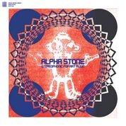 ALPHASTONE - STEREOPHONIC POP ART MUSIC (2LP)