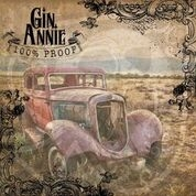 GIN ANNIE - 100% PROOF