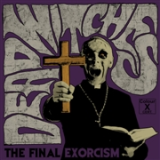 DEAD WITCHES - THE FINAL EXORCISM (GREEN FLUO)