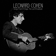 COHEN, LEONARD - SONGS FROM A STAGE: THE LOST BROADCAST