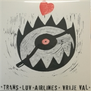 TRANS LUV AIRLINES - VRIJE VAL (HANDMADE EDITION)