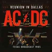 AC/DC - REUNION IN DALLAS (2LP/BLACK)