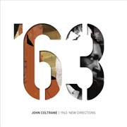 COLTRANE, JOHN - 1963: NEW DIRECTIONS (5LP)