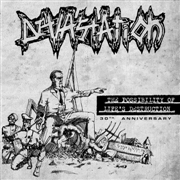 DEVASTATION - THE POSSIBILITY OF LIFE'S DESTRUCTION
