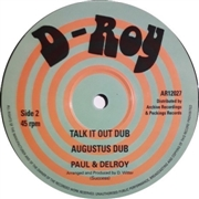 PAUL & DELROY - TALK IT OUT DUB