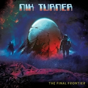 TURNER, NIK - THE FINAL FRONTIER