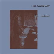LOADING ZONE - ONE FOR ALL