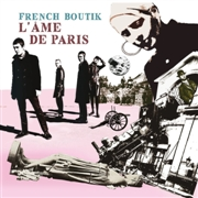 FRENCH BOUTIK - L'AME DE PARIS