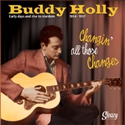 "HOLLY, BUDDY - EARLY DAYS AND RISE TO STARDOM 1954-1957 (6X7"")"