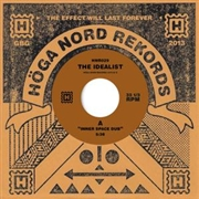 IDEALIST - INNER SPACE DUB/FIRE OF MOSES DUB
