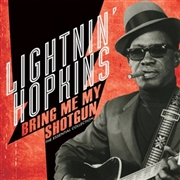 HOPKINS, LIGHTNIN' - BRING ME MY SHOTGUN: THE ESSENTIAL COLLECTION