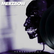 MERZBOW - VENEREOLOGY (2LP)