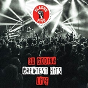 HLADNO PIVO - 30 GODINA-GREATEST HITS LIVE (2CD+BR)