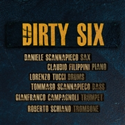 DIRTY SIX - DIRTY SIX