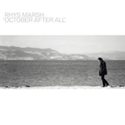 MARSH, RHYS - OCTOBER AFTER ALL