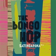 BONGO HOP - SATINGARONA PART 2