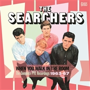 SEARCHERS - WHEN YOU WALK IN THE ROOM - THE COMPLETE PYE ...