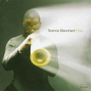 BLANCHARD, TERENCE - FLOW (2LP)