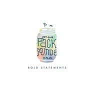 PACK SOUNDS - BOLD STATEMENTS