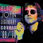 JOHN, ELTON - (COL) LEGENDARY COVERS ALBUM 1969-1970