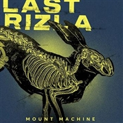 LAST RIZLA - MOUNT MACHINE