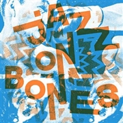 "VARIOUS - JAZZ ON BONES (2X7""/ORANGE/BLUE)"