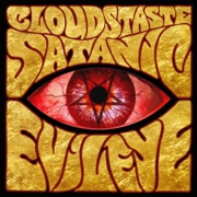 CLOUDS TASTE SATANIC - EVIL EYE
