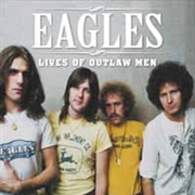 EAGLES - LIVES OF OUTLAW MEN (2LP)