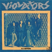 VIOLATORS (USA) - N.Y. RIPPERS