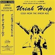 URIAH HEEP - GOLD FROM THE BYRON AGE