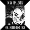 DESAEVER, DIRK - COLLECTED 1984-1989